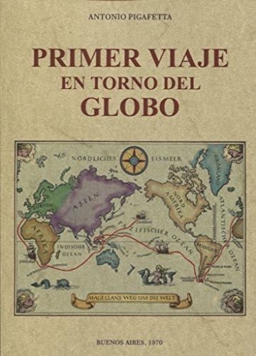 Primer viaje en torno del globo: Pigafetta A