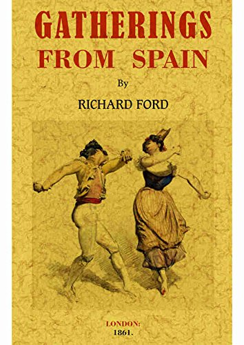 9788490018248: Gatherings from Spain: Murray's Handbook for Travellers