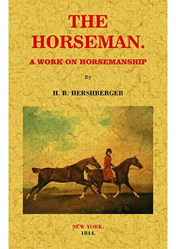 9788490018286: The Horseman: A Work on Horsemanship