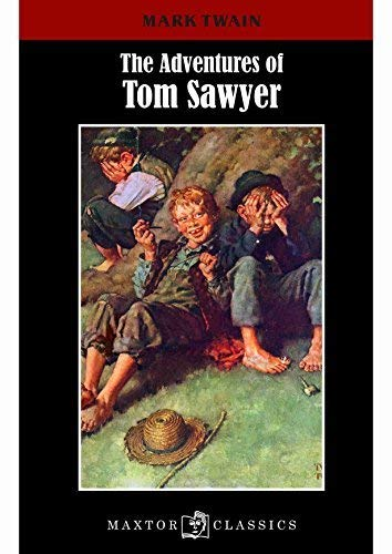 THE ADVENTURES OF TOM SAWYER: TWAIN MARK