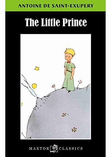 THE LITTLE PRINCE: ANTOINE DE, SAINT-EXUPÉRY