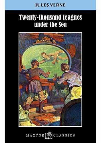 Twenty-thousand leagues under the sea: Jules Verne