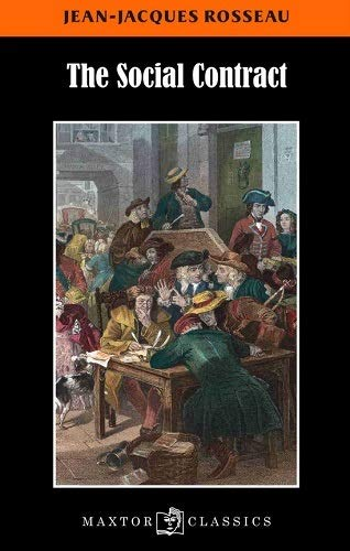 The social contract: Jean-Jacques Rousseau