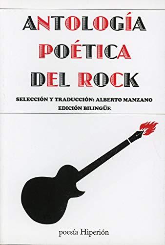 Antologia poetica del rock. (Bilingue): Manzano, Alberto