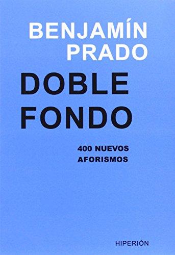 9788490020395: Doble fondo: 400 nuevos aforismos (Libros Hiperión)