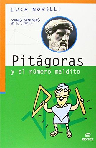 9788490032534: Pitágoras y el número maldito (Vidas Geniales de la Ciencia)