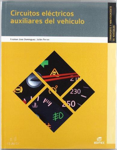 9788490032879: Circuitos eléctricos auxiliares del vehículo (Ciclos Formativos)