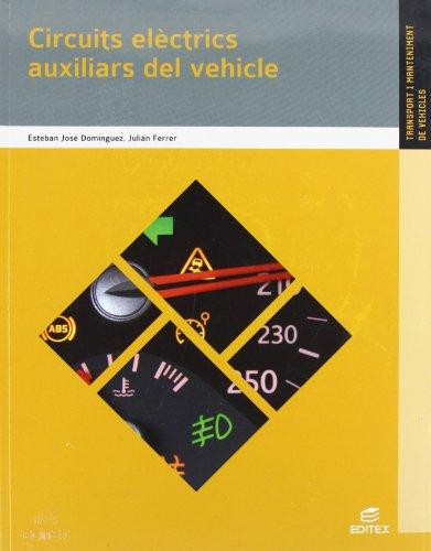 9788490032886: Circuits elèctrics auxiliars del vehicle (Ciclos Formativos)