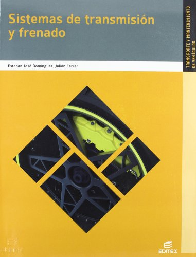 SISTEMAS DE TRANSMISION Y FRENADO 2012