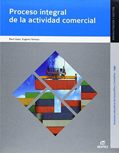 PROCESO INTEGRAL DE LA ACTIVIDAD COMERCIAL CFGS: EUGENIO;LÃPEZ SOLERA, RAÃ