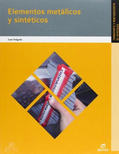 9788490037966: Elementos metálicos y sintéticos