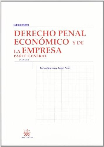 9788490041826: Derecho penal económico y de la empresa parte general (Manuales (tirant))