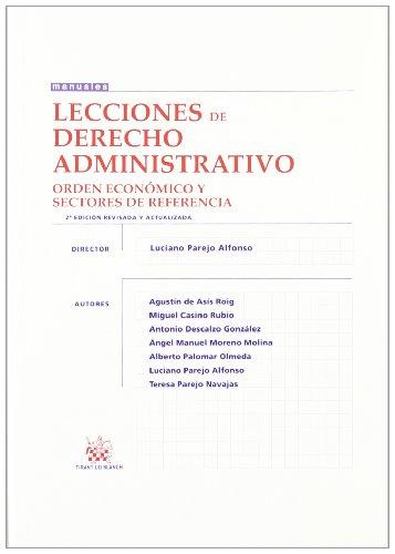 9788490042823: Lecciones de Derecho Administrativo . Orden económico y sectores de referencia