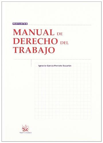 9788490043127: Manual de Derecho del Trabajo (Manuales (tirant))