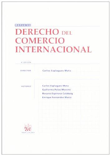 9788490043226: Derecho del comercio internacional
