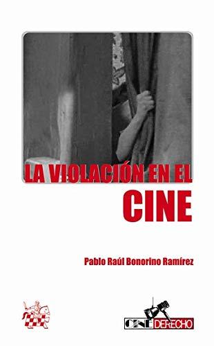 VIOLACION EN EL CINE, EL: BONORINO RAMIREZ, PABLO