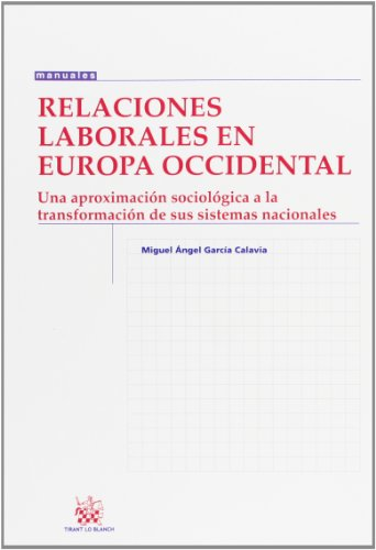 9788490045947: Relaciones Laborales en Europa Occidental