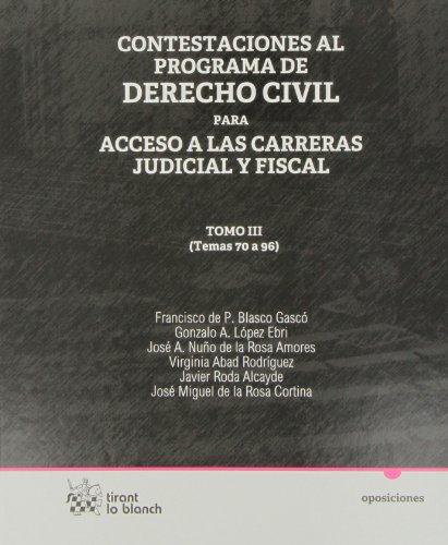 9788490045961: Contestaciones al programa de Derecho civil Tomo III para acceso a las carreras judicial y fiscal