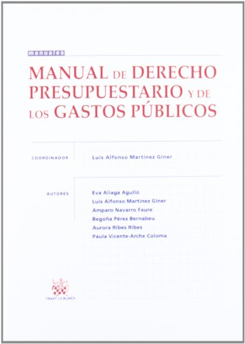 9788490047095: Manual de Derecho Presupuestario y de los Gastos Públicos