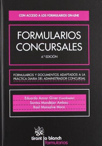 9788490048122: Formularios Concursales 4ª Edición