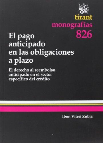 9788490048894: El pago anticipado en las obligaciones a plazo (monografía)
