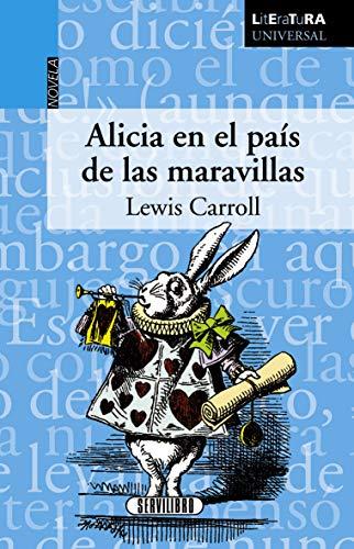 Alicia En El País De Las Maravillas: Lewis Carrol