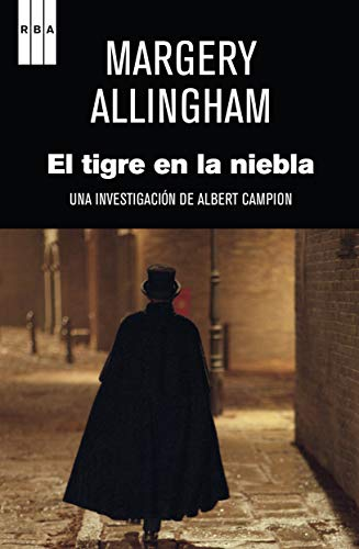 El tigre en la niebla: Una investigación de Albert Campion (Spanish Edition) (8490060037) by Allingham, Margery