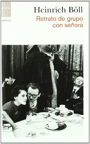 9788490060124: Retrato de grupo con señora (NARRATIVAS)