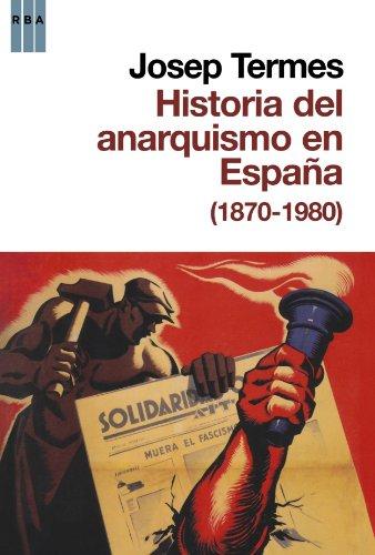 9788490060179: Historia Del Anarquismo En España (1870-1980) (Spanish Edition)