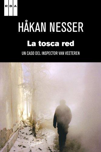 9788490060544: La tosca red: Un caso del inspector Van Veeteren (Spanish Edition)