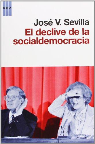9788490060797: El declive de la socialdemocracia (ACTUALIDAD)