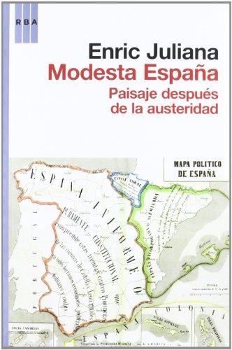 9788490062203: Modesta españa: Paisaje después de la austeridad