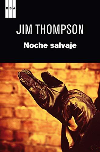 9788490062241: Noche salvaje (NOVELA POLICÍACA BIB)