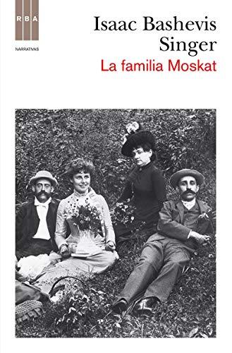 9788490062388: La familia Moskat (NARRATIVAS)