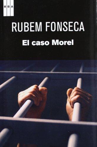 El caso morel: Fonseca, Ruben
