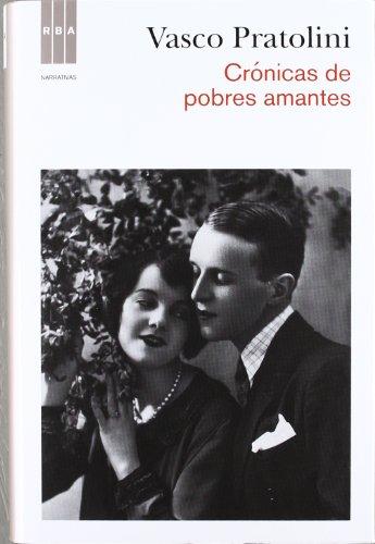 9788490062777: Crónicas de pobres amantes (NARRATIVAS)