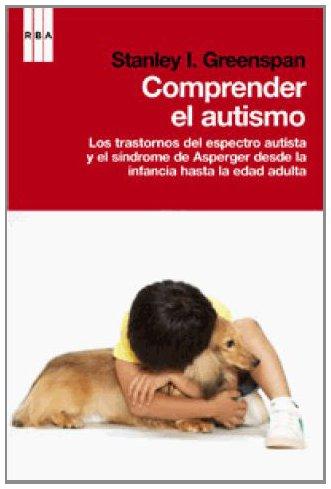 9788490062968: Comprender el autismo (DIVULGACIÓN)