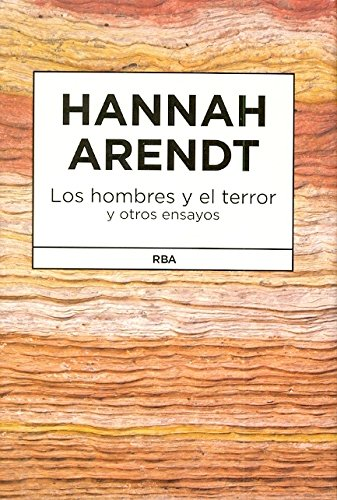 summary of hannah arendts ideology and terror It is claim of hannah arendt in her work the origins of totalitarianism (1951) that totalitarianism is a new form of government, inaugurated in the course of the 20th bolshevik and nazi aggressive ideology also created camps and slave labor colonies that murdered millions more (daniel, 2010.
