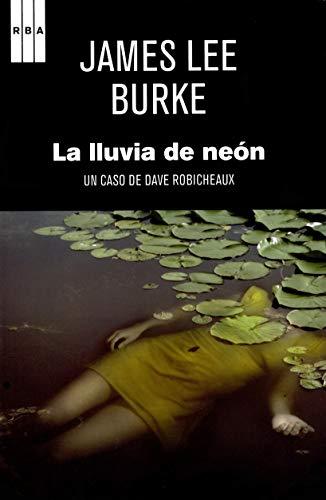 La lluvia de neón (9788490063347) by BURKE JAMES LEE