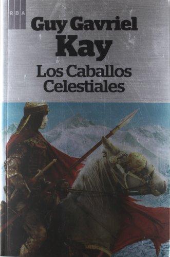 9788490063545: Los caballos celestiales