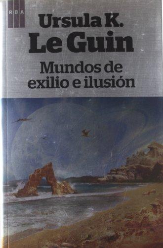 9788490063552: Mundos de exilio e ilusión (OTROS FICCION)