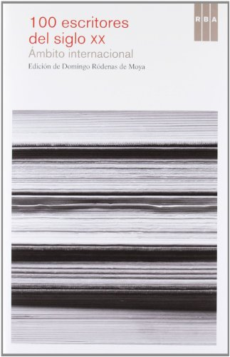 9788490063903: 100 escritores del siglo XX: Ámbito Internacional (NARRATIVAS)