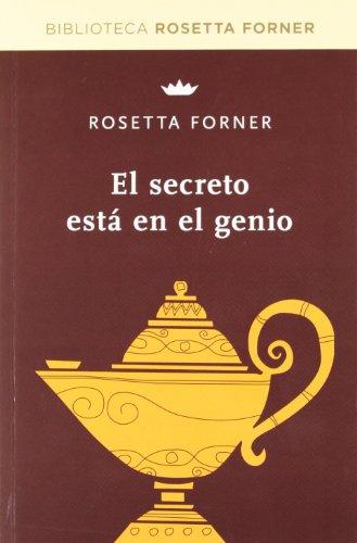 9788490064047: El secreto está en el genio (BIBLIOTECAS DE AUTOR)