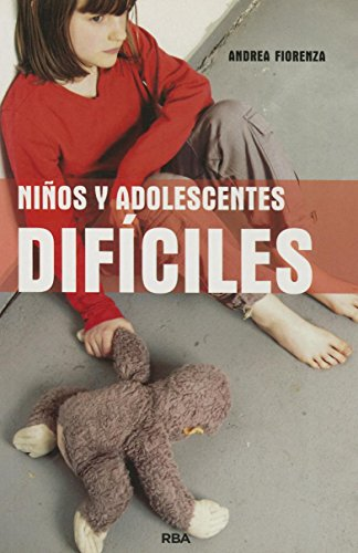 9788490064160: Ninos y adolescentes dificiles (Spanish Edition)