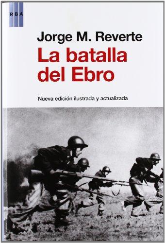 9788490064481: La batalla del Ebro