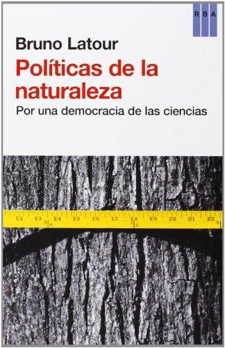 9788490064740: Pol�ticas De La Naturaleza (ACTUALIDAD)