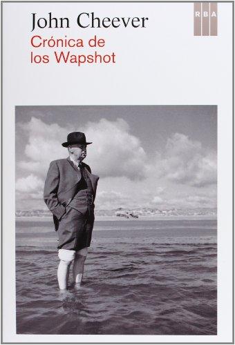 9788490065051: Crónica de los Wapshot