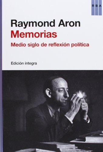 9788490065280: Memorias: medio siglo de reflexión política