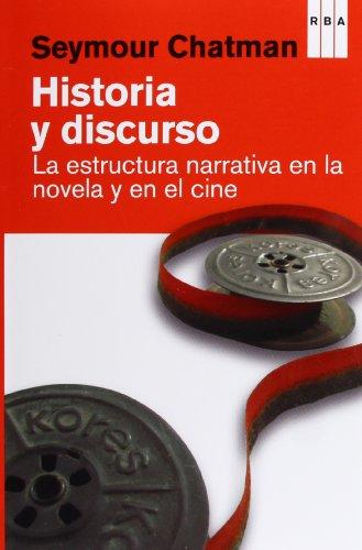 9788490065297: Historia y discurso: la estructura narrativa en la novela y en el cine