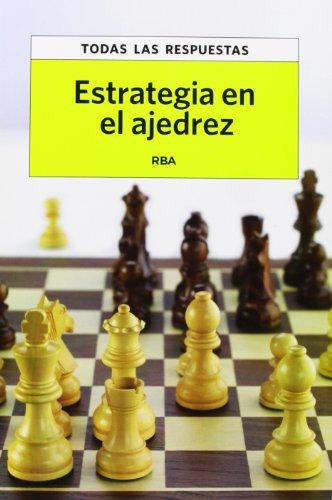 9788490065365: Estrategia en el ajedrez